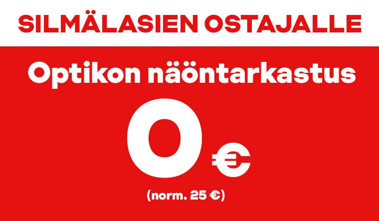 Silmälasien ostajalle optikon näöntarkastus 0 €