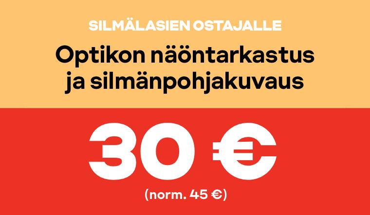 Silmälasien ostajalle optikon näöntarkastus ja silmänpohjankuvaus 30 € (norm 45 €)