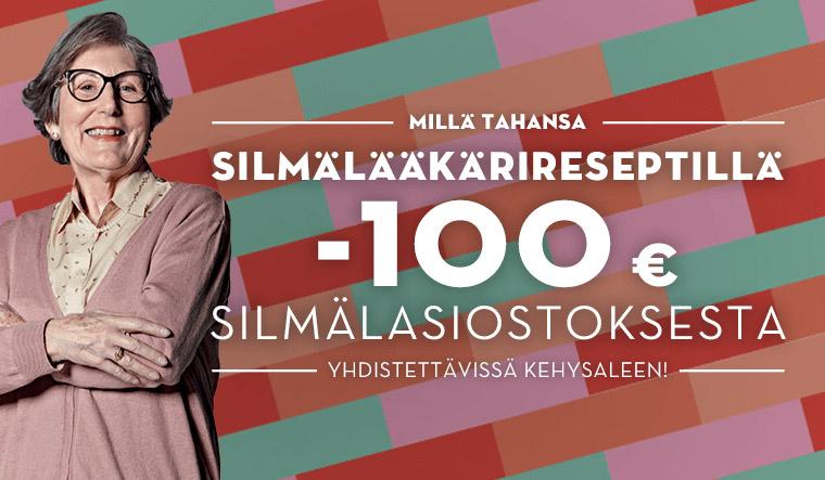 Millä tahansa silmälääkärireseptillä -100 € silmälasiostoksesta